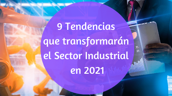 tendencias de la industria 4.0 en 2021